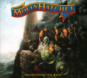 Regrinding the Axes Molly Hatchet's Thirteenth Album 2012 Album Cover Art by Tomasz Oracz