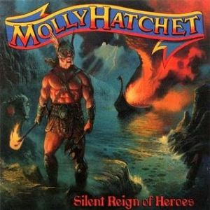 Silent Reign of Heros - Molly Hatchet's Ninth Album 1998 Album Cover Art by Paul Raymond Gregory