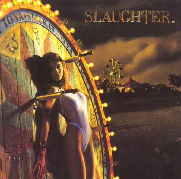 Slaughter - Stick It To Ya - album cover by Glen Wexler
