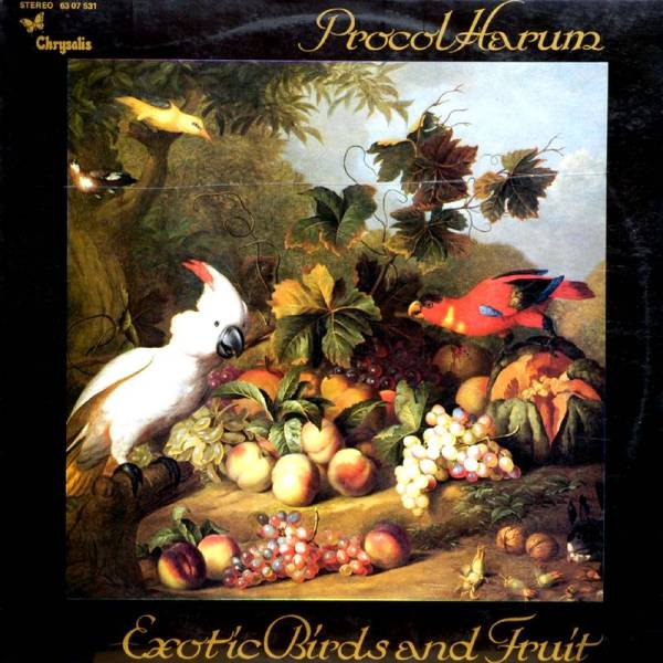 Great Album Covers  Exotic Birds and Fruit- Procol Harum