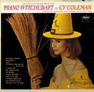 Piano Witchcraft - Cy Coleman with Fashion Model Dolores Erikson on the Album Cover