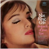 the touch of your lips - nat king  cole