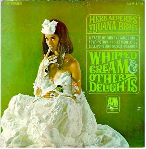 Great Album Cover - Record Album Cover - Whipped Cream And Other Delights -Herb Alpert's Tijuana Brass