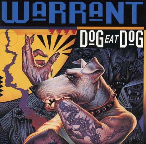 Great Album Covers Dog Eat Dog  Warrant