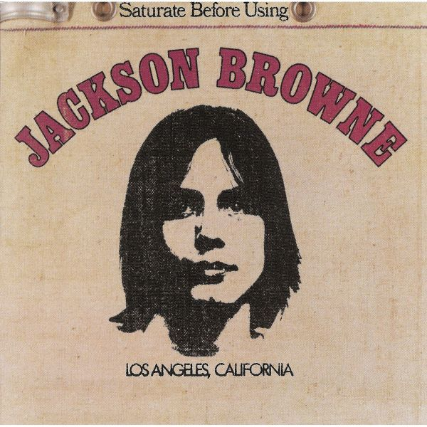Great Album Covers Jackson Browne Saturate Before Using album cover